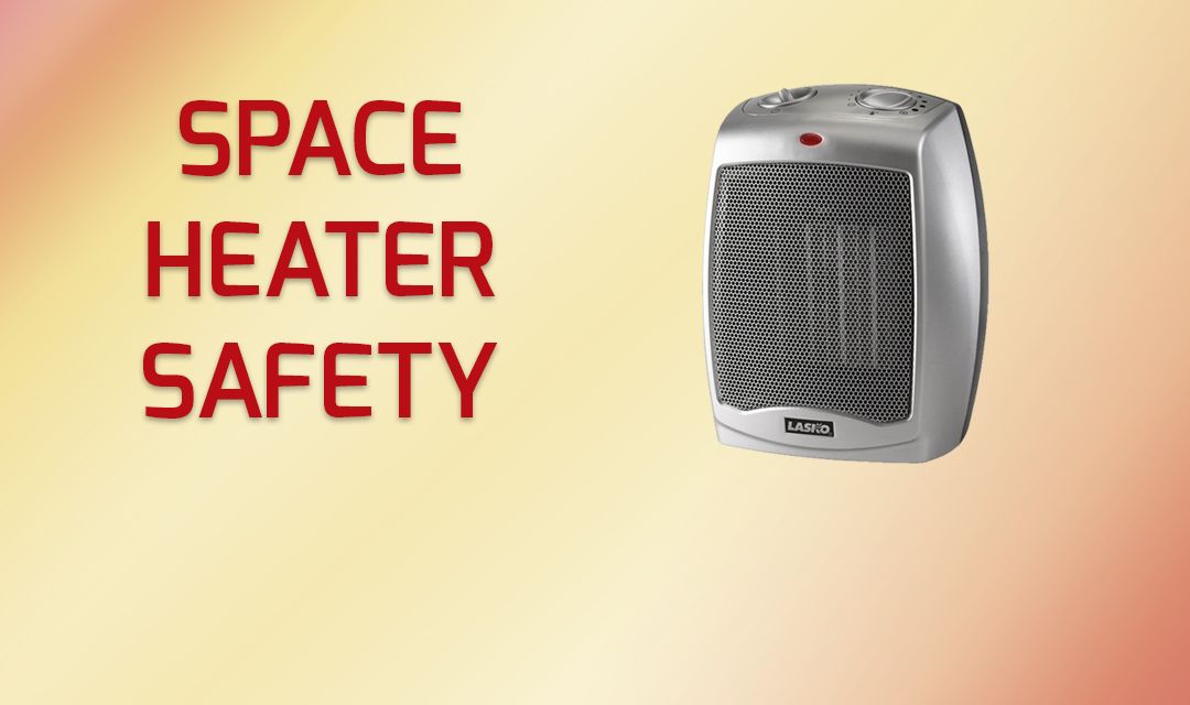 Space Heater Safety Don T Get Burned This Winter Beacon